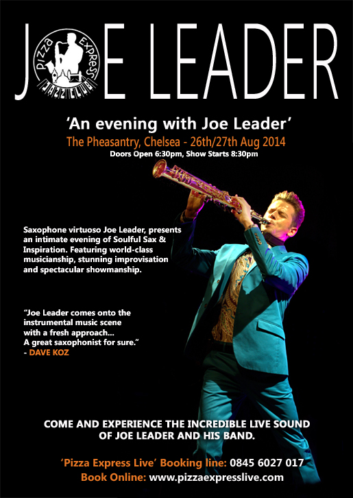 Joe Leader event flyer 26/27 Aug 2014 @ The Pheasantry